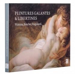 Peintures galantes et libertines - Watteau, Boucher, Fragonard...