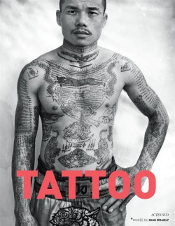 Exhibition Catalogue Tattoo - Quai Branly Museum (English Edition)