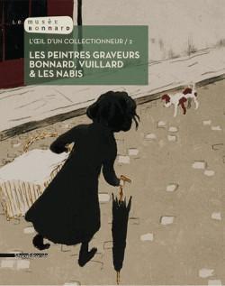 Catalogue d'exposition Les peintres et graveurs, Bonnard, Vuillard & les Nabis