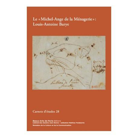 Carnet d'études ENSBA n° 28  - Antoine-Louis Barye