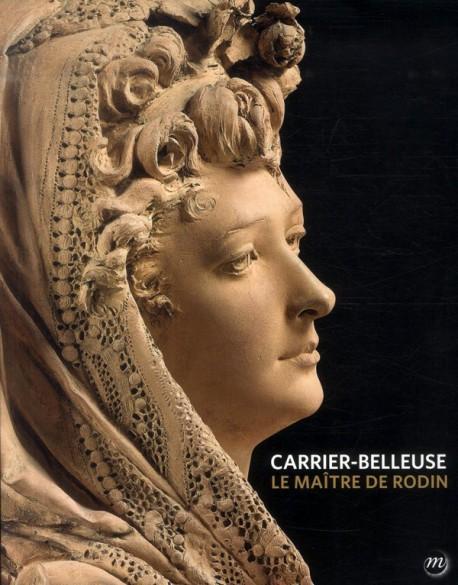 Catalogue d'exposition Carrier-Belleuse - Le maître de Rodin