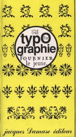 Typographie par Fournier le Jeune (1712-1760)