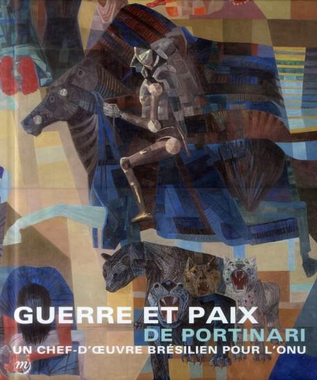 Catalogue d'exposition Guerre et paix de Portinari - ONU