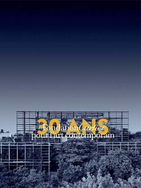 Fondation Cartier pour l'art contemporain - 30 ans