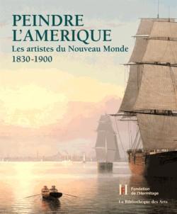 Catalogue d'exposition Peindre l'Amérique - Fondation de l'Hermitage
