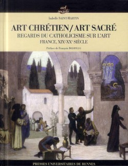 Art chrétien / Art sacré - Regards du catholicisme sur l'art