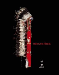 Catalogue d'exposition Indiens des Plaines - Musée du Quai Branly