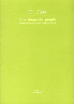 Une image du peuple. Gustave Courbet et la Révolution de 1848