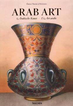 L'Art Arabe - Emile Prisse d'Avennes