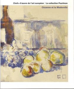Chefs-d'oeuvres de l'art européen : la collection Pearlman - Cézanne et la modernité, Musée Granet, Aix-en-Provence