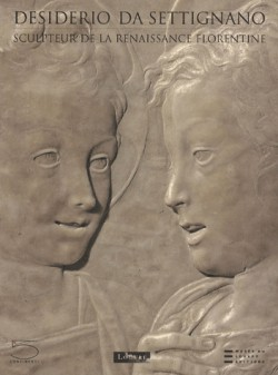 Desiderio Da Settignano - Sculpteur de la Renaissance florentine