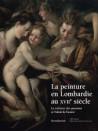 Catalogue d'exposition La peinture en Lombardie au XVIIe siècle