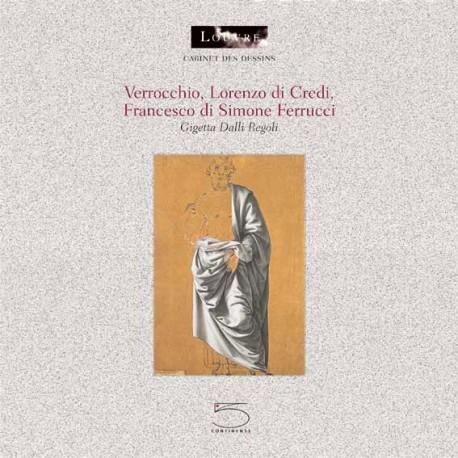 Verrocchio, Lorenzo di Credi, Francesco di Simone Ferrucci - Cabinet des dessins du Louvre