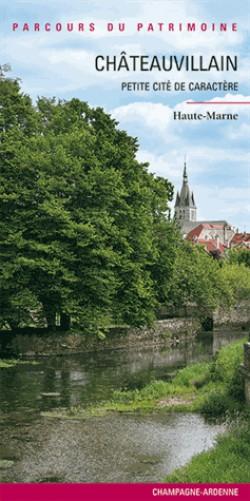 Châteauvillain, petite cité de caractère