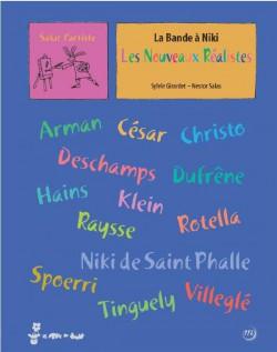 Livre d'art Enfants - La bande à Niki, les nouveaux réalistes