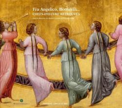 Fra Angelico, Botticelli, chefs d'oeuvre retrouvés - Musée Condé, Chantilly