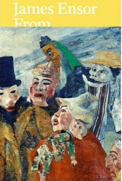 James Ensor - Royal Museum of Fine Arts Antwerp and Swiss Collections