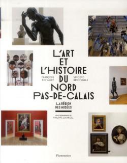 L'Art et l'Histoire du Nord-Pas-de-Calais