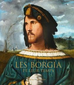 Catalogue d'exposition Les Borgia et leur temps - Musée Maillol