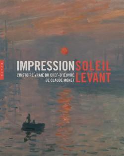Catalogue d'exposition Impression soleil levant - Musée Marmottan-Monet