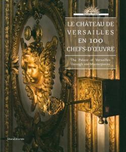 Catalogue d'exposition Le château de Versailles en 100 chefs-d'oeuvre