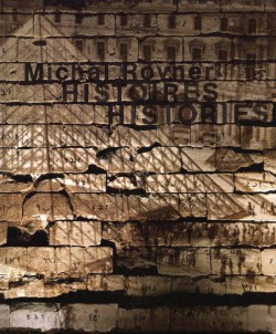 Michal Rovner - Histoires, Histories (Bilingual Edition)