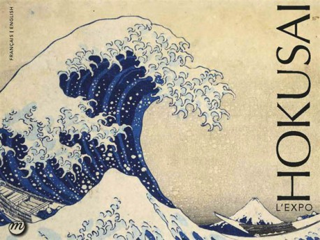 Hokusai - The Exhibition (Bilingual Edition)