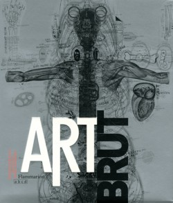 Catalogue d'exposition Art brut, collection ABCD