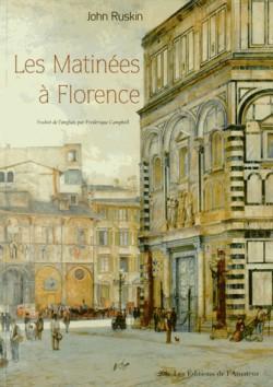 Les Matinées à Florence - John Ruskin
