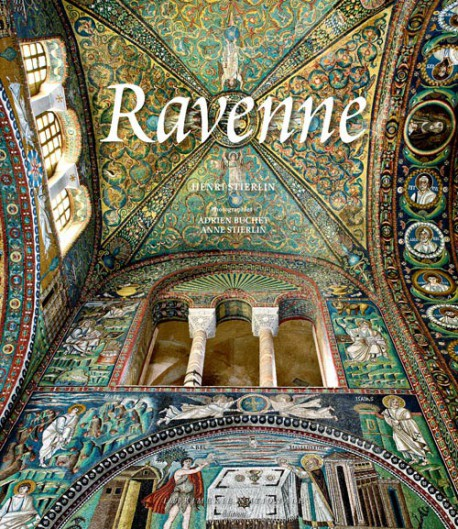 Ravenne - Capitale de l'Empire romain d'Occident
