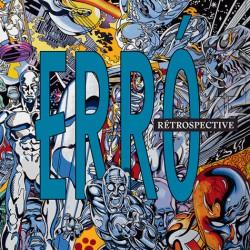 Catalogue d'exposition Erro, rétrospective - MAC Lyon (Edition Bilingue)