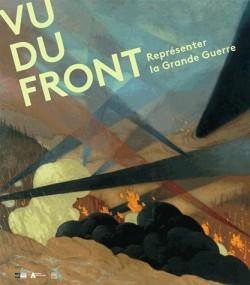 Catalogue d'exposition Vu du front - Représenter la Grande Guerre