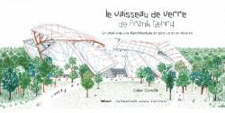 Livre d'art Enfant - Le vaisseau de verre de Franck Gehry