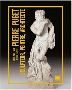 Pierre Puget (1620-1694), sculpteur, peintre, architecte