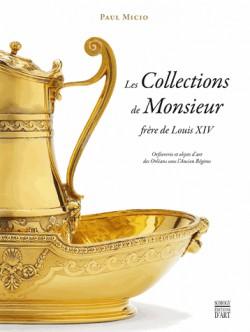 Les collections de monsieur frère de Louis XIV