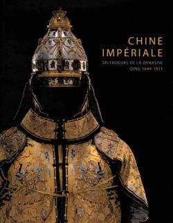 Catalogue d'exposition Chine impériale - Splendeurs de la dynastie Qing (1644-1944)