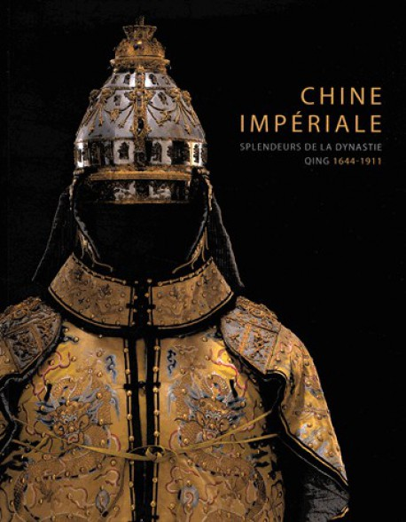 LE BON NUMERO - Page 31 Catalogue-d-exposition-chine-imperiale-splendeurs-de-la-dynastie-qing-1644-1944