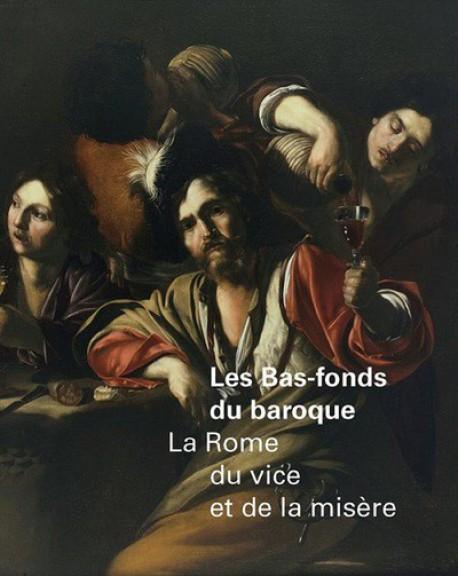 Catalogue d'exposition Les Bas-fonds du baroque