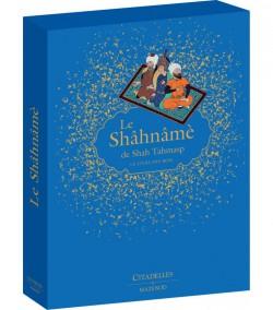 Le Shâhnâme de Shah Tahmasp, le livre des rois