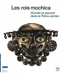 Catalogue d'exposition Les rois mochica, divinité et pouvoir dans le Pérou ancien