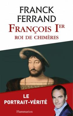 François Ier, roi de chimères