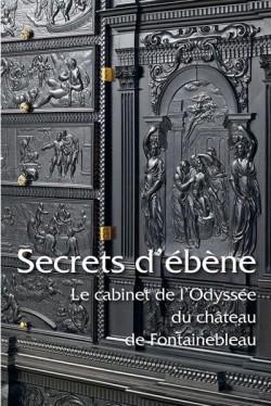 Secrets d'ébène - Le cabinet de l'Odyssée du château de Fontainebleau
