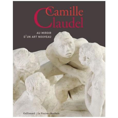 Catalogue d'exposition Camille Claudel, au miroir d'un art nouveau