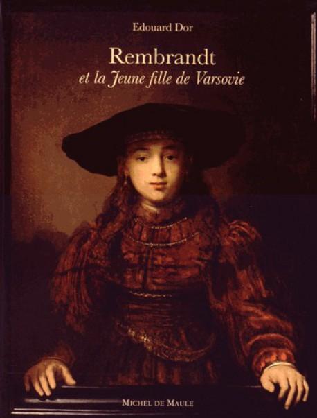 Rembrandt et la Jeune fille de Varsovie