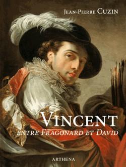 François-André Vincent (1746-1816), entre Fragonard et David
