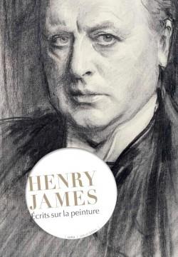 Henry James - Ecrits sur la peinture