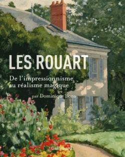 Les Rouart - De l'impressionisme au réalisme magique