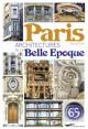 Paris, architectures de la Belle Epoque
