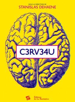 C3RV34U - L'Expo neuroludique de la Cité des Sciences et de l'Industrie