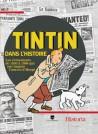 Tintin dans l'Histoire - Les événements de 1930 à 1986 qui ont inspiré l'oeuvre d'Hergé